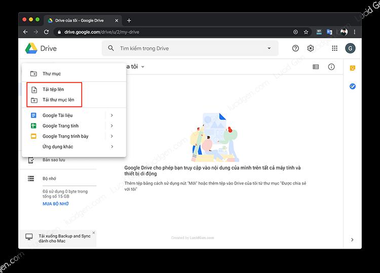 Có 2 lựa chọn để tải lên Google Drive