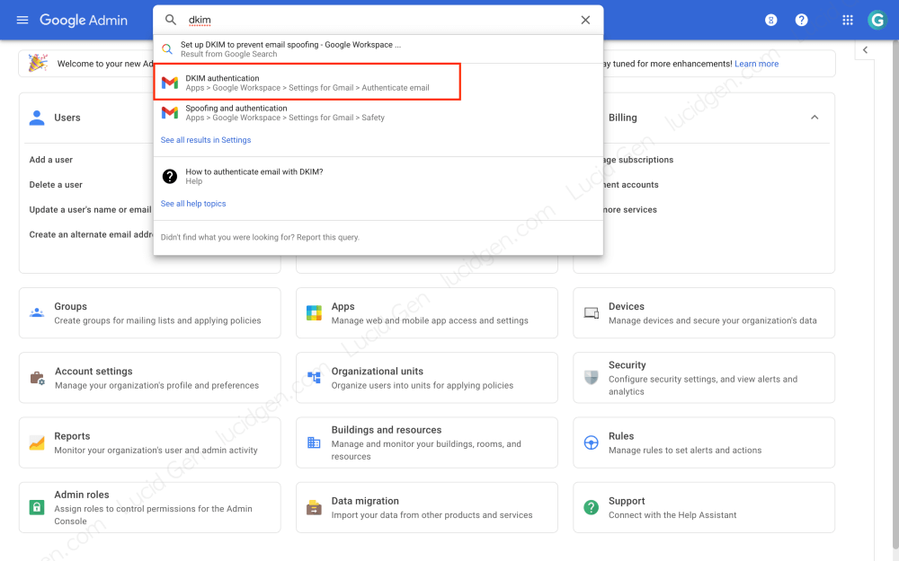 How to set up DKIM Google Workspace - Go to the admin of Google Workspace and search for DKIM in the search bar